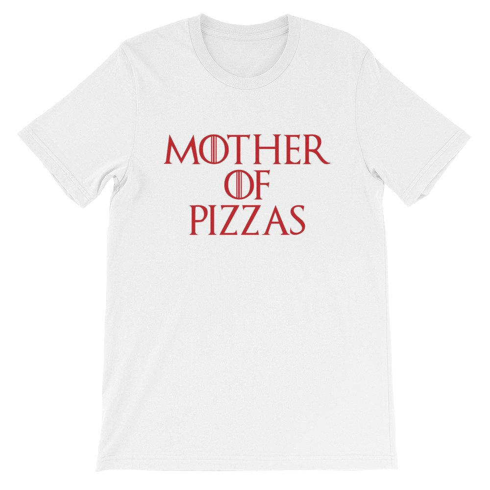 Slice is Right Pizza Mother of Pizzas Short-Sleeve Unisex T-Shirt