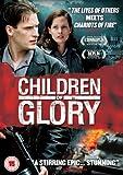 Children of Glory [Import anglais]