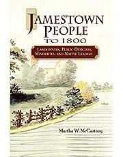 Jamestown People to 1800: Landowners, Public Officials, Minorities, and Native Leaders