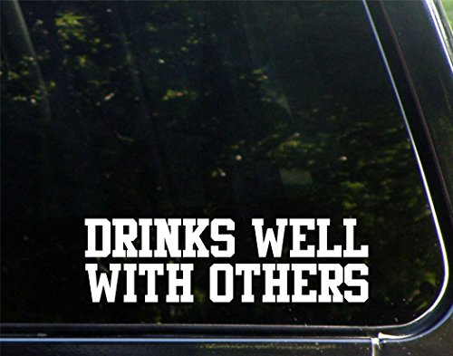 Drinks Well With Others - 8-3/4