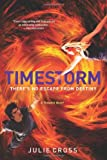 Timestorm: A Tempest Novel (The Tempest Trilogy)