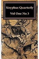 Sisyphus Quarterly: Volume One, Number 3 (Volume 1) by Christopher Corbett-Fiacco (2015-07-01) Paperback