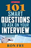 101 Smart Questions to Ask on Your Interview, 4th Edition