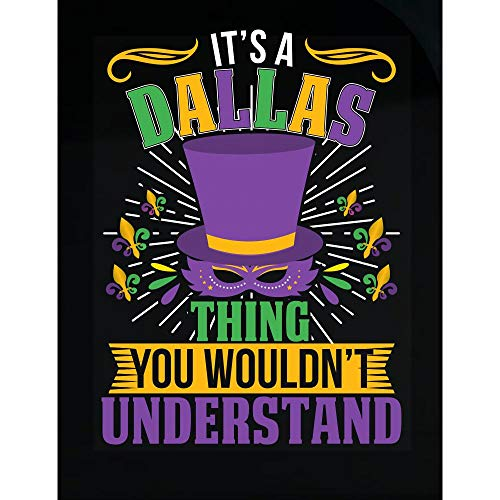 Amazing Fan Store It's a Dallas Thing You Wouldn't Understand Mardi Gras Gift - Transparent Sticker]()