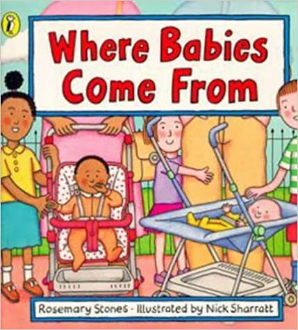 Book Where Babies Come from by Stones Rosemary (1999-06-01)