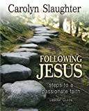 img - for Following Jesus Leader Guide: Steps to a Passionate Faith book / textbook / text book