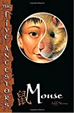 Mouse (The Five Ancestors, Book 6)