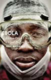 Book Cover for Ebola: How a People's Science Helped End an Epidemic (African Arguments)