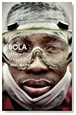 Ebola: How a People's Science Helped End an Epidemic (African Arguments)