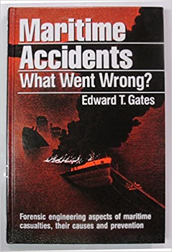Maritime Accidents What Went Wrong
