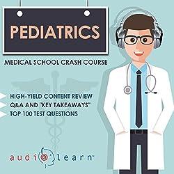Pediatrics - Medical School Crash Course
