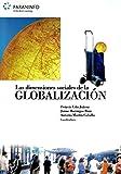img - for DIMENSIONES SOCIALES GLOBALIZACION book / textbook / text book