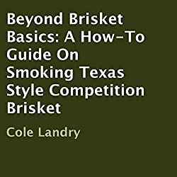 Beyond Brisket Basics