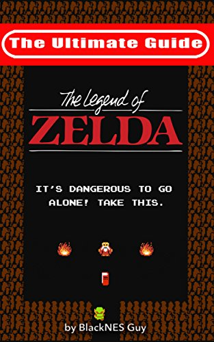 Download PDF NES Classic - The Ultimate Guide to The Legend Of Zelda