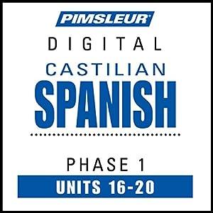 Castilian Spanish Phase 1, Unit 16-20 Audiobook