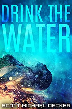 Drink the Water (Alien Mysteries Book 3)