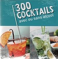 300 cocktails avec ou sans alcool par Anne-Laure Estèves