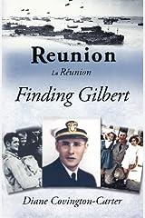Reunion - La Réunion: Finding Gilbert Paperback