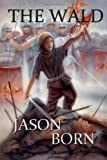 The Wald, Jason Born, 1489534830