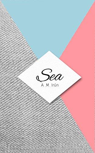 Sea: Otra novela lésbica con final feliz (Spanish Edition)