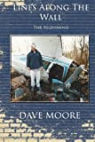 Lines along the Wall, Dave Moore, 1494344173