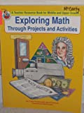 img - for Exploring Math Through Projects and Activities a Teacher Resource Book for Middle and Upper Grades book / textbook / text book