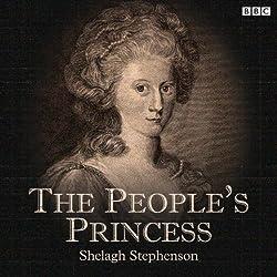 The People's Princess (BBC Radio 4: Afternoon Play)