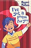 I've Got a Poem for You (Poems to Perform)