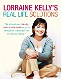 LORRAINE KELLY\'S REAL LIFE SOLUTIONS FOR REAL PEOPLE