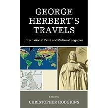 George Herbert's Travels: International Print and Cultural Legacies