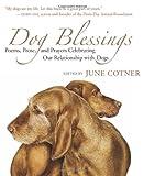 Dog Blessings, June Cotner, 1577316169
