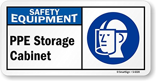 Superbe SmartSign U0026quot;Safety Equipment   PPE Storage Cabinetu0026quot; With Graphic,  ...