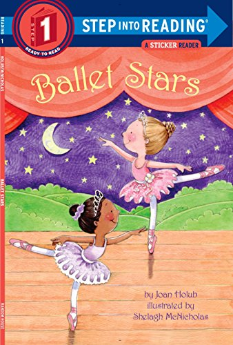 - Ballet Stars (Step into Reading)