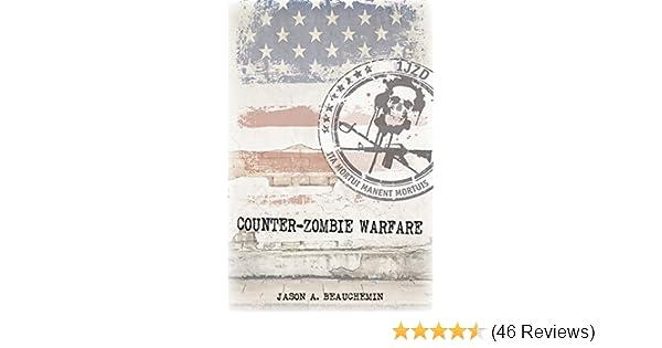 Amazon Counter Zombie Warfare Ebook Jason A Beauchemin Kindle