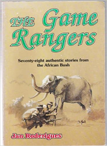 Book The game rangers: 78 authentic stories from the African bush