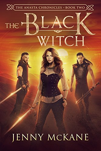 The Black Witch (Anasta Chronicles Book 2)