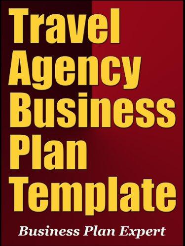 Travel Agency Business Plan Template (Start Travel Agency)