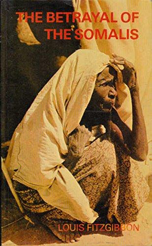 The Betrayal of the Somalis