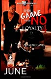 This Game Has No Loyalty IV - No More Games, June, 149615424X