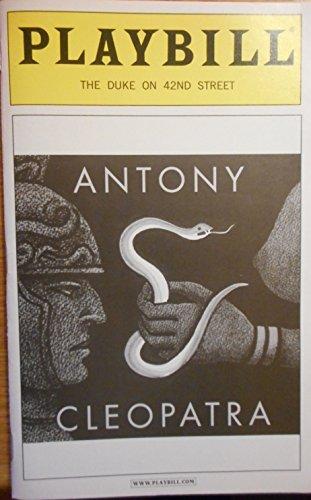 ANTONY & CLEOPATRA - PLAYBILL - MARCH 2008