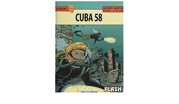 Cuba 58: Jacques Martin, Régric: 9788415773771: Amazon.com ...
