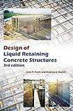 Design of Liquid Retaining Concrete Structures, Third Edition, John P. Forth and Andrew J. Martin, 1466588195