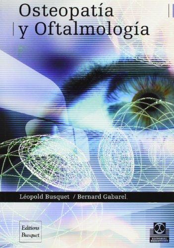 Osteopatia y oftalmologia. (Spanish Edition) [Bernard Gabarel] (Tapa Blanda)