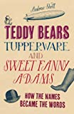 Teddies, Tommies and Tupperware, Andrew Sholl, 1782430296