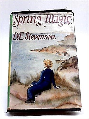 Spring Magic: D E  Stevenson: Amazon com: Books