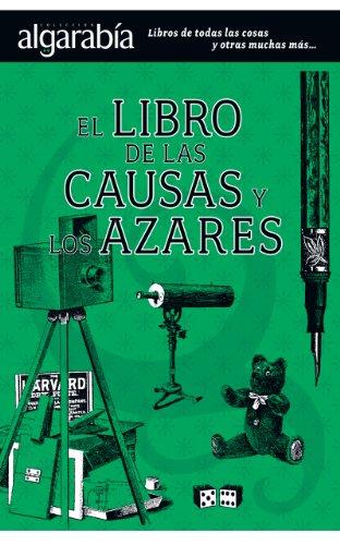 El libro de las causas y los azares (Colección Algarabía) (Spanish Edition)