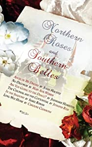 Northern Roses and Southern Belles