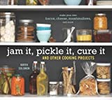 Jam It, Pickle It, Cure It, Karen Solomon, 1580089585