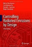 Controlling Radiated Emissions by Design, Mardiguian, Michel, 3319047701