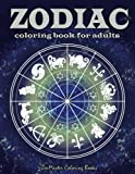 Zodiac Adult Coloring Book: Coloring Book For Adults Zodiac Signs With Relaxing Designs (Coloring books for grownups) (Volume 49)